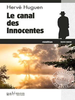 cover image of Le canal des innocentes