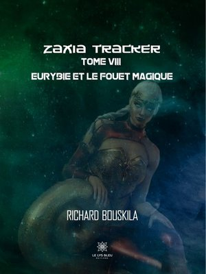 cover image of Zaxia Tracker--Tome VIII