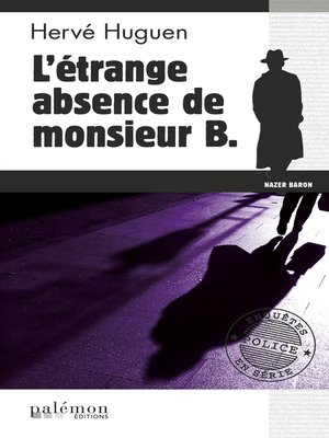 cover image of L'étrange absence de monsieur B.