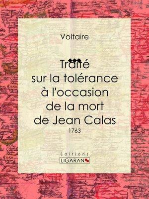 cover image of Traité sur la tolérance à l'occasion de la mort de Jean Calas