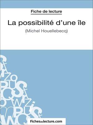 cover image of La possibilité d'une île
