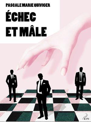 cover image of Echec et mâle