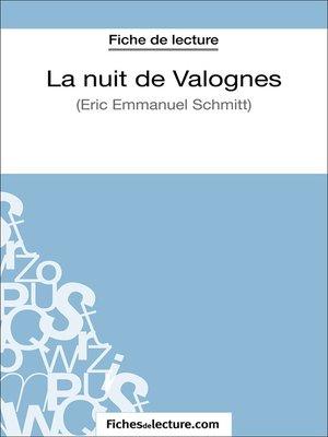 cover image of La nuit de Valognes d'Eric-Emmanuel Schmitt (Fiche de lecture)
