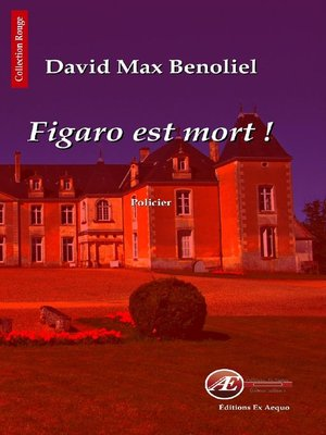cover image of Figaro est mort !