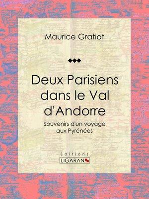 cover image of Deux Parisiens dans le Val d'Andorre