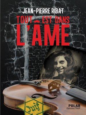 cover image of Tout est dans l'âme