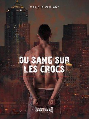 cover image of Du sang sur les crocs