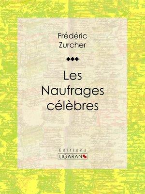 cover image of Les Naufrages célèbres
