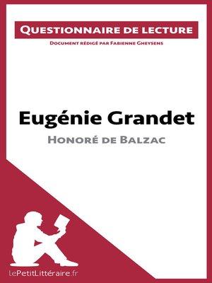 cover image of Eugénie Grandet d'Honoré de Balzac (Questionnaire de lecture)