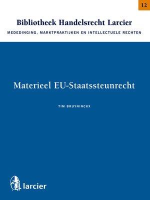 cover image of Materieel EU--Staatssteunrecht