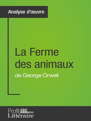 cover image of La Ferme des animaux de George Orwell (Analyse approfondie)