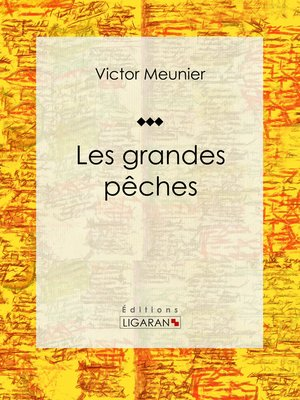 cover image of Les grandes pêches