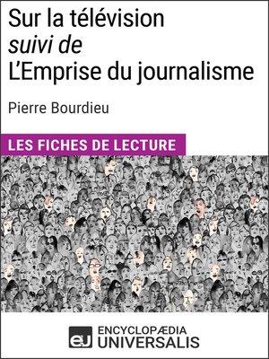 cover image of Sur la télévision (suivi de L'Emprise du journalisme) de Pierre Bourdieu