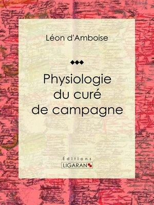 cover image of Physiologie du curé de campagne