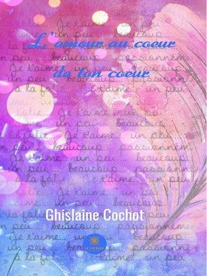cover image of L'amour au coeur de ton cœur