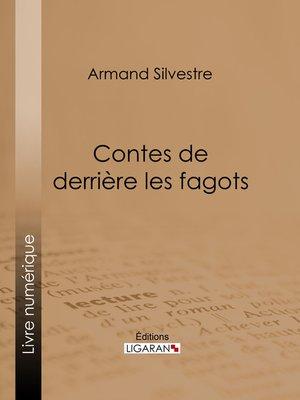 cover image of Contes de derrière les fagots