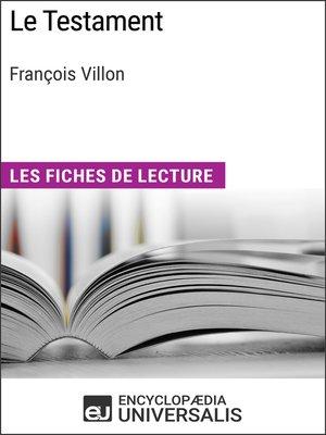 cover image of Le Testament de François Villon