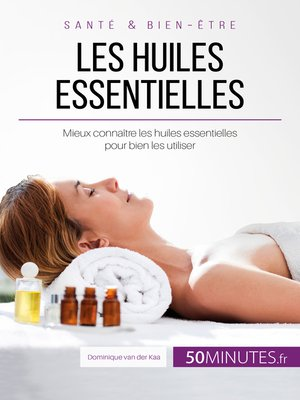 cover image of Les huiles essentielles