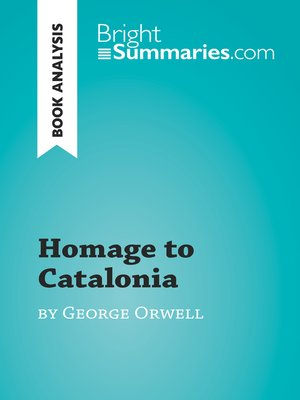 cover image of Homage to Catalonia by George Orwell (Book Analysis)