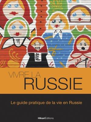 cover image of Vivre la Russie