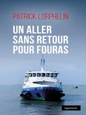 cover image of Un aller sans retour pour Fouras