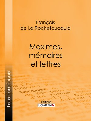 cover image of Maximes, mémoires et lettres