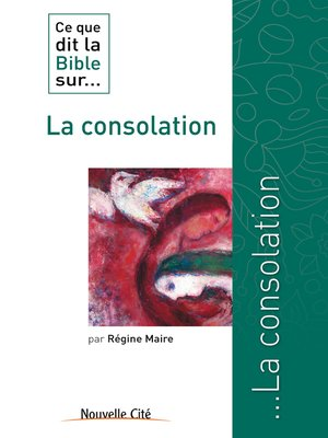 cover image of Ce que dit la Bible sur la consolation