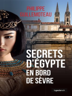cover image of Secrets d'Egypte en bord de Sèvre