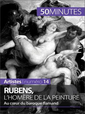 cover image of Rubens, l'Homère de la peinture