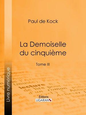 cover image of La Demoiselle du cinquième, Tome 3