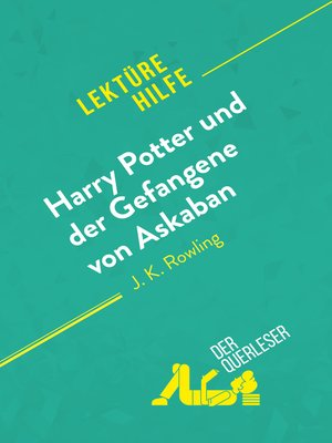 cover image of Harry Potter und der Gefangene von Askaban von J .K. Rowling (Lektürehilfe)