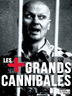 cover image of Les plus grands cannibales