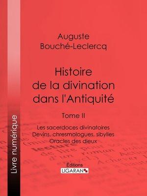 cover image of Histoire de la divination dans l'Antiquité