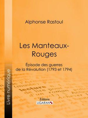 cover image of Les Manteaux-Rouges