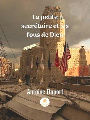cover image of La petite secrétaire et les fous de dieu
