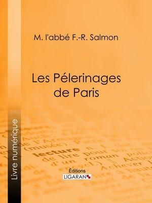 cover image of Les Pélerinages de Paris