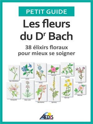 cover image of Les fleurs du Dr Bach