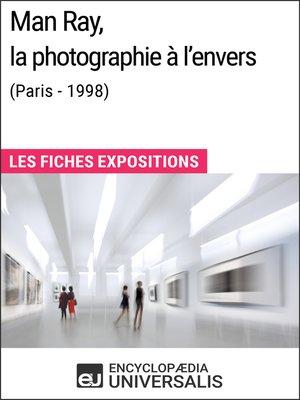 cover image of Man Ray, la photographie à l'envers (Paris--1998)