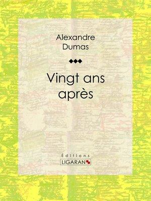 cover image of Vingt ans après
