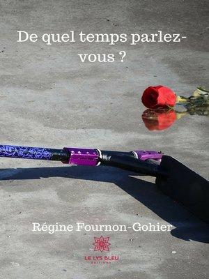 cover image of De quel temps parlez-vous ?