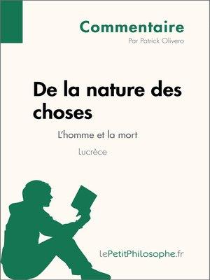 cover image of De la nature des choses de Lucrèce--L'homme et la mort (Commentaire)