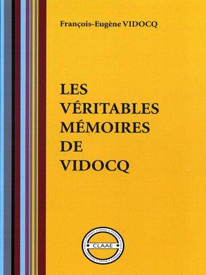 cover image of Les véritables mémoires de Vidocq (par Vidocq)