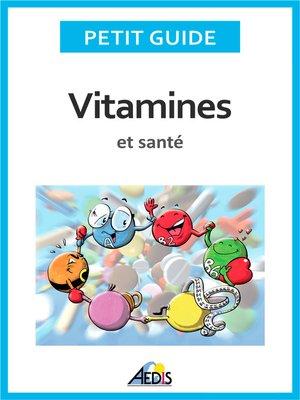 cover image of Vitamines et santé