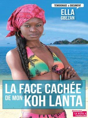 cover image of La face cachée de mon Koh Lanta