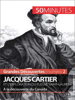 cover image of Jacques Cartier et l'exploration du fleuve Saint-Laurent