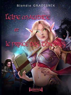 cover image of L'elfe et le prince des ténèbres