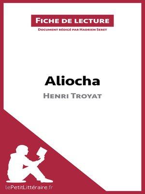 cover image of Aliocha d'Henri Troyat (Fiche de lecture)