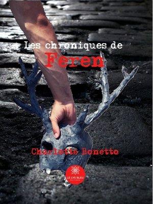 cover image of Les chroniques de Feren