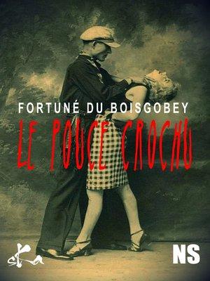 cover image of Le pouce crochu