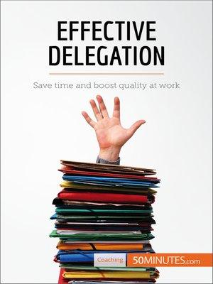 cover image of Effective Delegation